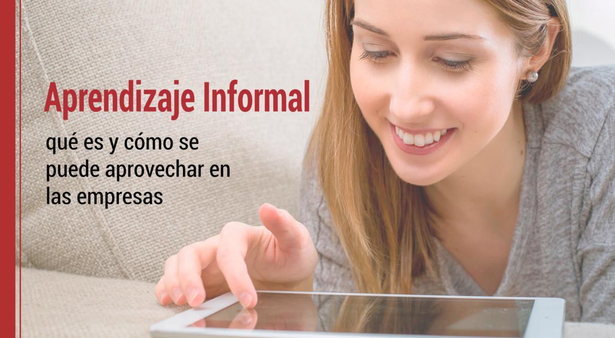 aprendizaje-informal-que-es-aprovechar-empresas El aprendizaje informal: qué es y cómo se puede aprovechar en las empresas