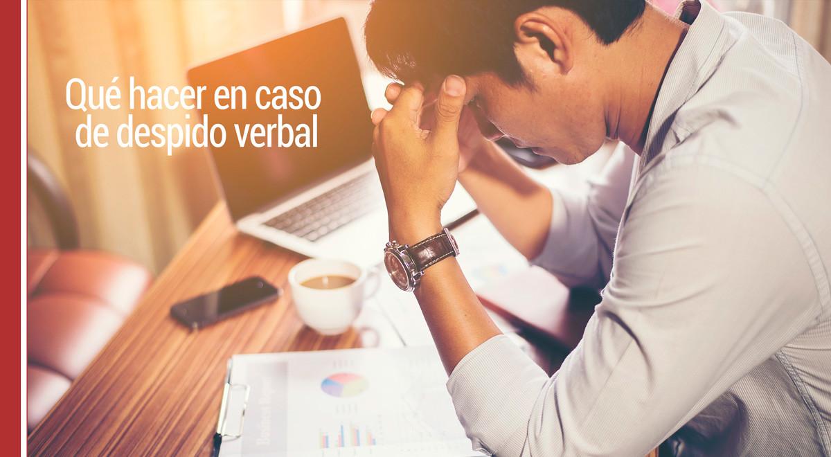despido-verbal Qué hacer en caso de despido verbal