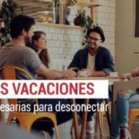 vacaciones-necesarias-para-desconectar-200x200 Las vacaciones son necesarias para desconectar