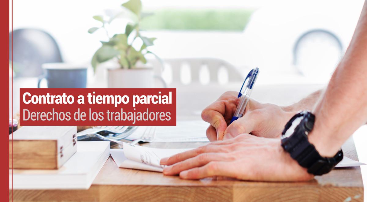 contrato-tiempo-parcial Derechos de los trabajadores en el contrato a tiempo parcial