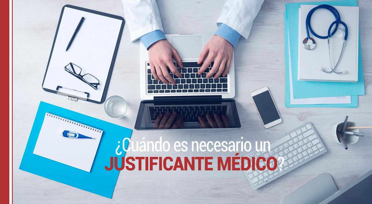 ¿Cuándo es necesario un justificante médico?