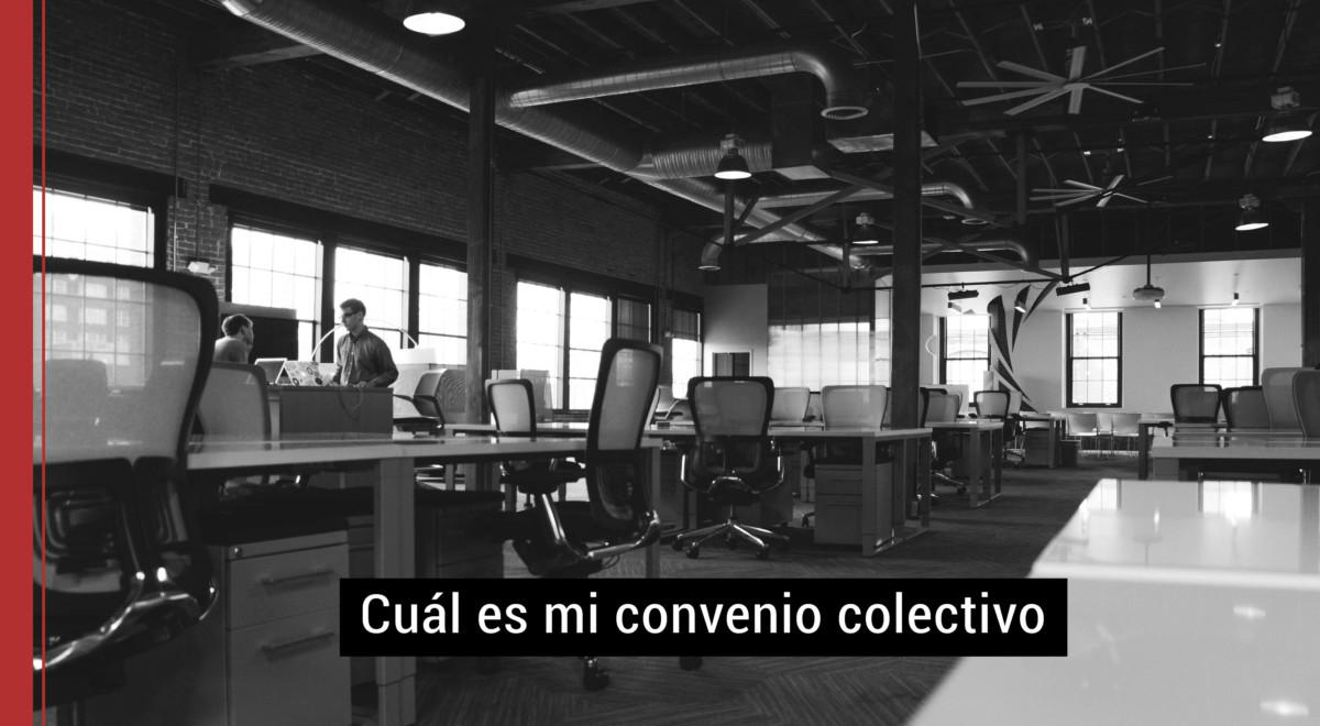 Cual Es Mi Convenio Colectivo