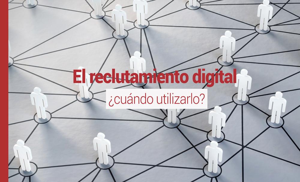 reclutamiento-digital El reclutamiento digital ¿cuándo utilizarlo?