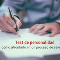 test-de-personalidad-como-afrontarlo-proceso-seleccion-200x200 El test de personalidad: cómo afrontarlo en un proceso de selección