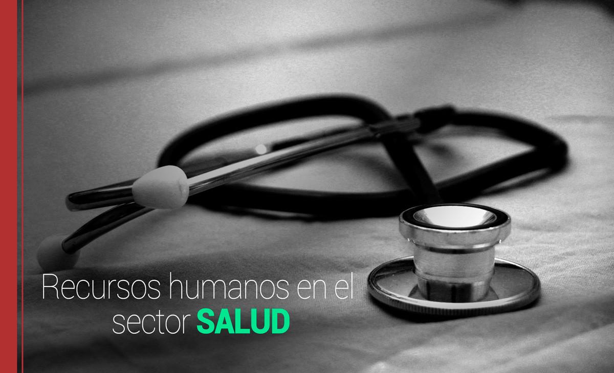 RRHH-salud Desarrollo de los recursos humanos en el área de Salud