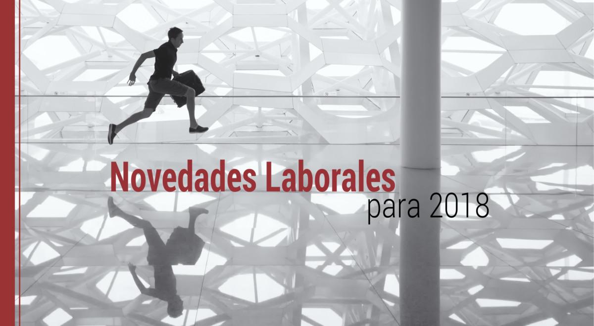 novedades-laborales-para-2018 Las novedades laborales para 2018