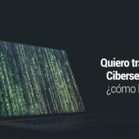 trabajar-ciberseguridad-200x200 Quiero trabajar en Ciberseguridad: ¿cómo lograrlo?