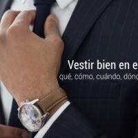 vestir-bien-trabajo-que-como-cuando-donde-por-que-200x200 Vestir bien en el trabajo: qué, cómo, cuándo, dónde y por qué