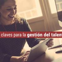claves-gestion-talento-200x200 Las 3 claves para la gestión del talento en la empresa