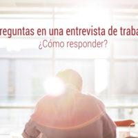 como-responder-preguntas-entrevista-de-trabajo-200x200 ¿Cómo responder a las preguntas de una entrevista de trabajo?