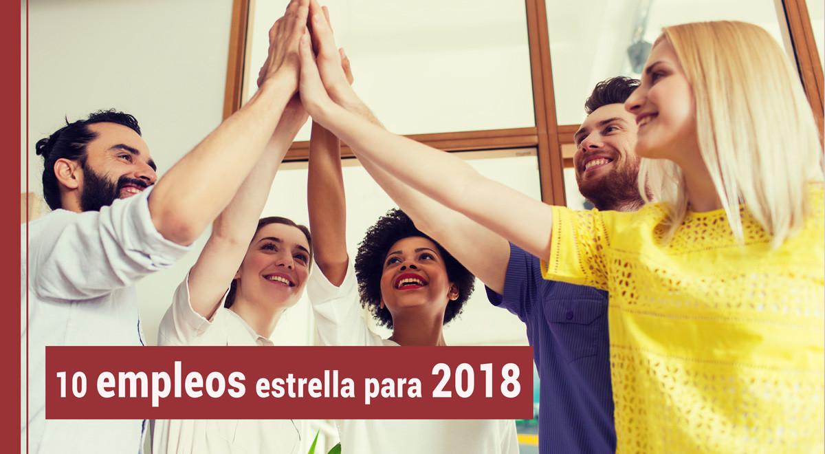 empleos-2018 Mejora tu carrera: 10 empleos estrella para 2018