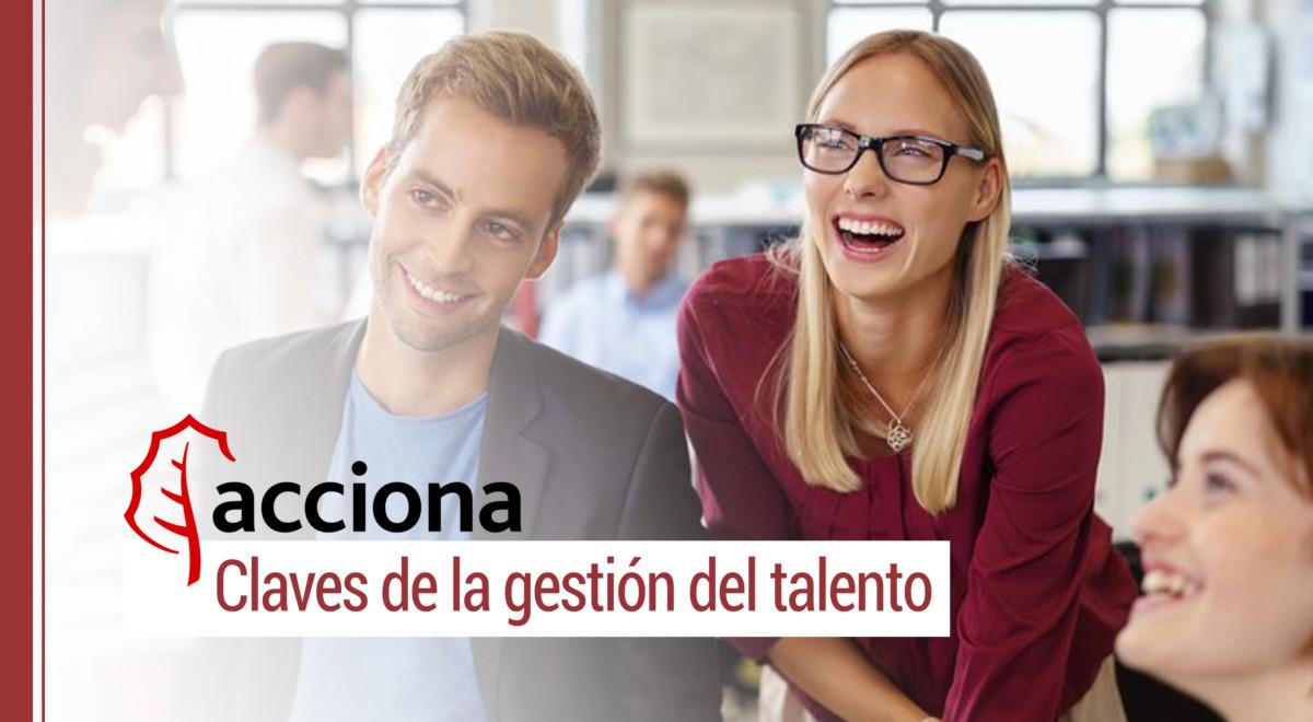 acciona-claves-gestion-talento-rrhh Las claves de la gestión del talento en Acciona