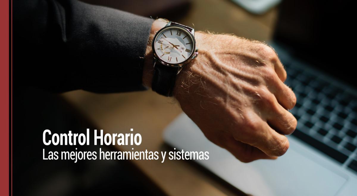 control-horario-herramientas-sistemas Control Horario: ¿cuáles son las mejores herramientas y sistemas?