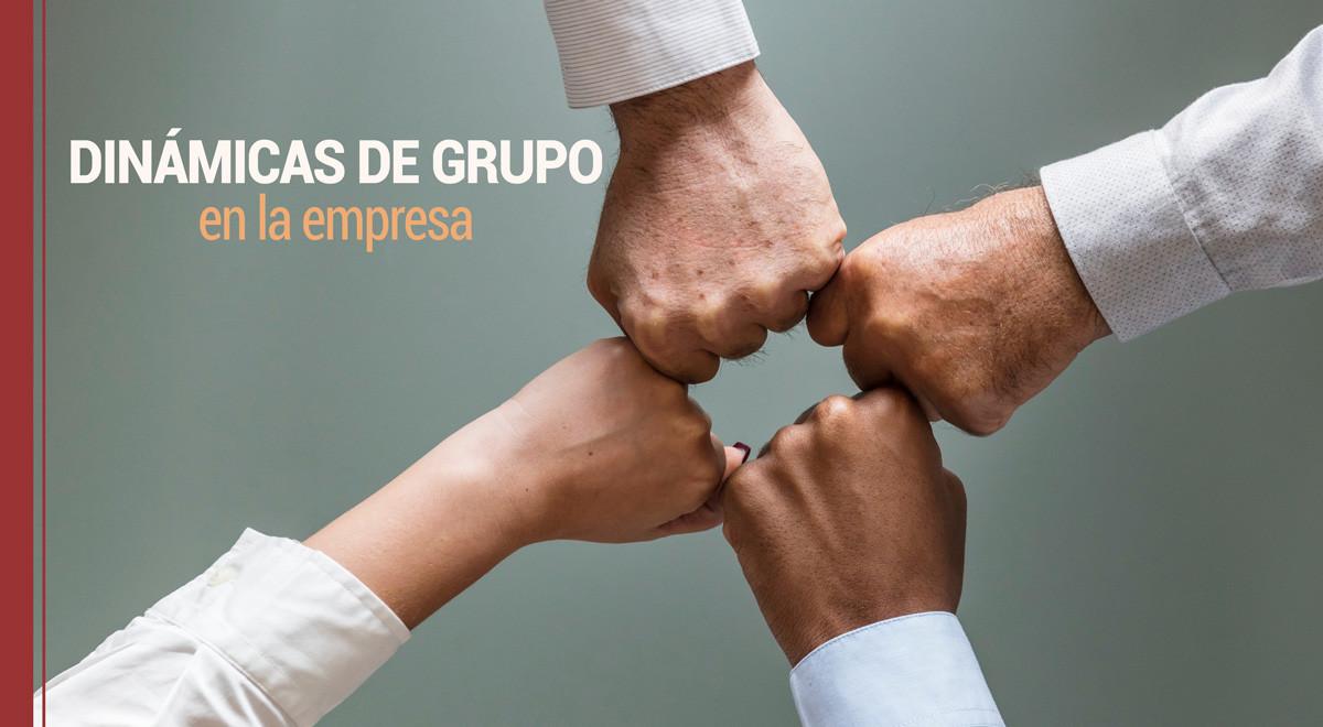 dinamicas-grupo Dinámicas de grupo en la empresa