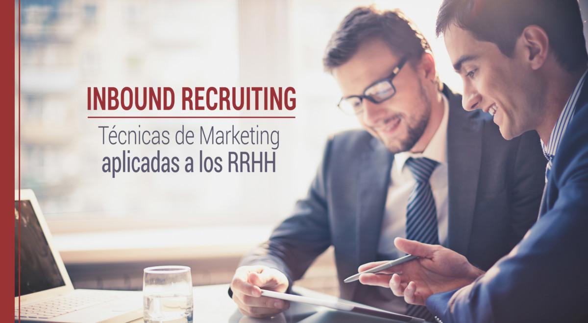 inbound-recruiting-marketing-rrhh Inbound Recruiting: Técnicas de Marketing aplicadas a los RRHH