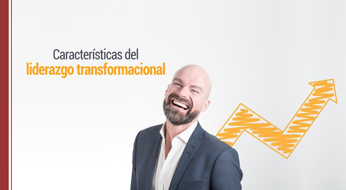caracteristicas-liderazgo-transformacional Características del liderazgo transformacional