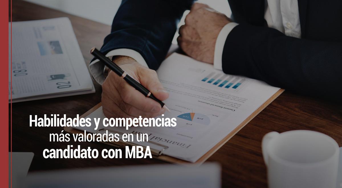 habilidades-competencias-mas-valoradas-candidato-mba Habilidades y competencias más valoradas en un candidato con MBA