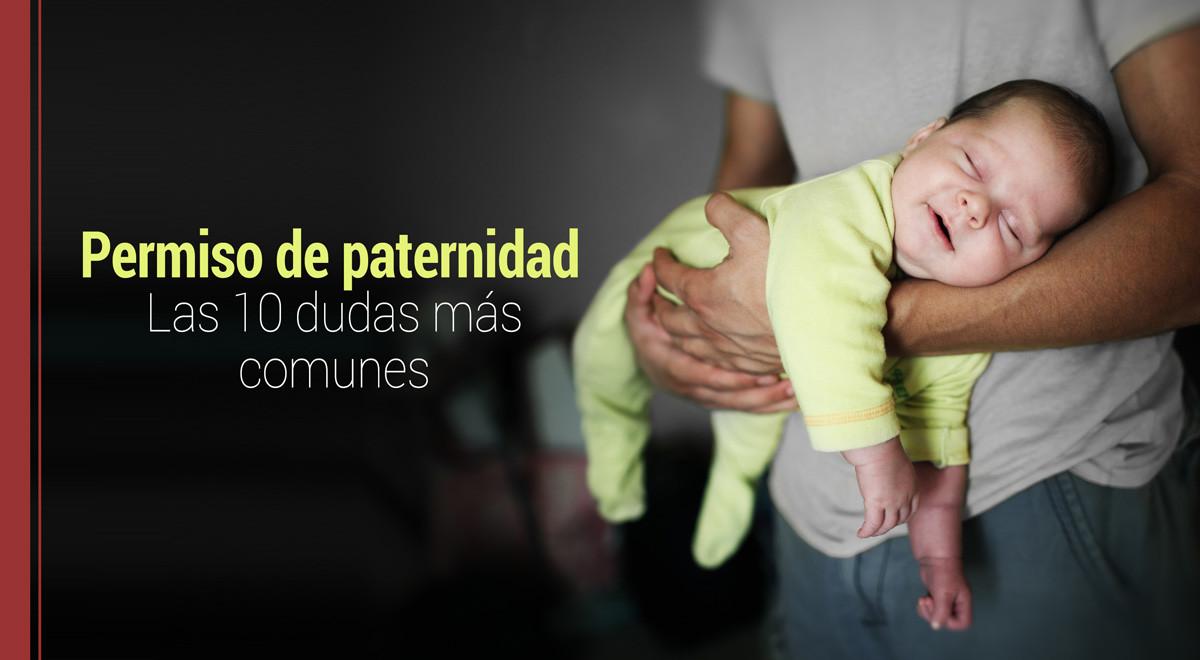 permiso-de-paternidad-dudas-mas-comunes Permiso de paternidad: Las 10 dudas más comunes