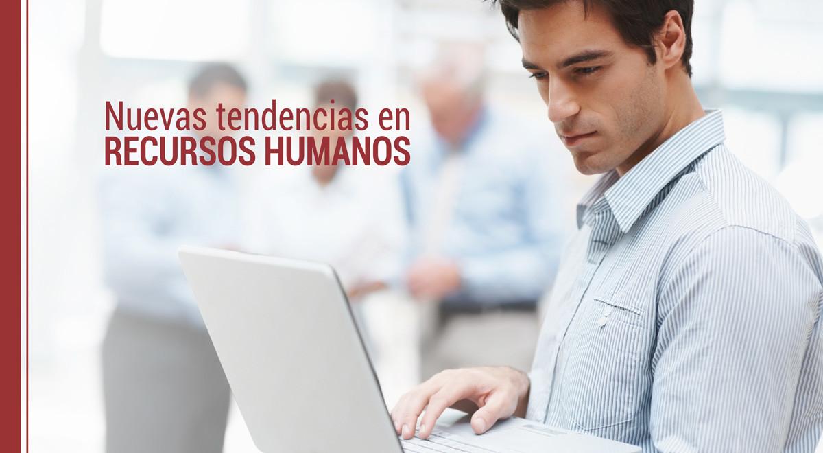 nuevas-tendencias-recursos-humanos Nuevas tendencias en recursos humanos