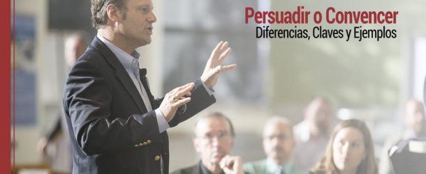 persuadir-convencer-claves-ejemplos-610x250 Persuadir o convencer: diferencias, claves y ejemplos
