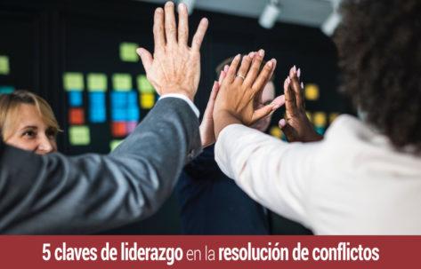 5-claves-liderazgo-resolucion-conflictos-473x303 Inicio
