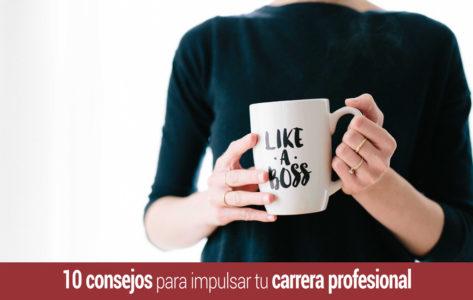 consejos-impulsar-tu-carrera-profesional-473x300 Inicio