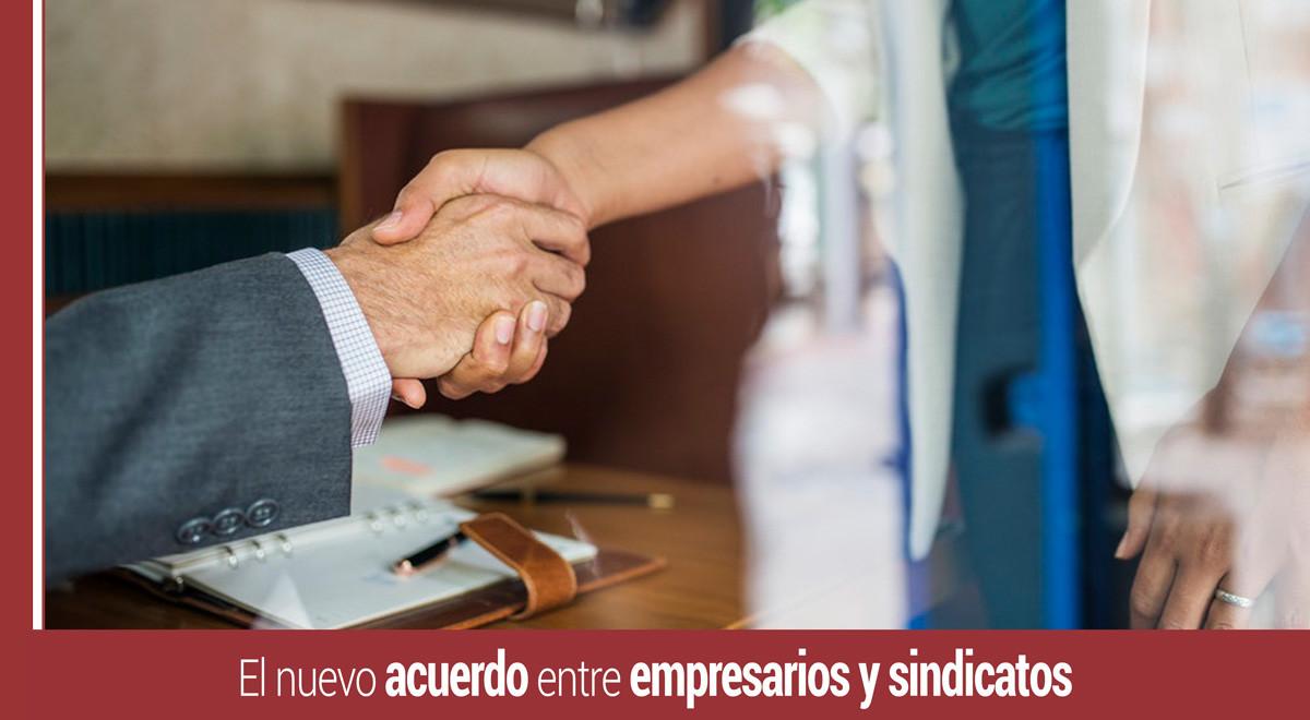 el-nuevo-acuerdo-empresarios-sindicatos El nuevo acuerdo entre empresarios y sindicatos