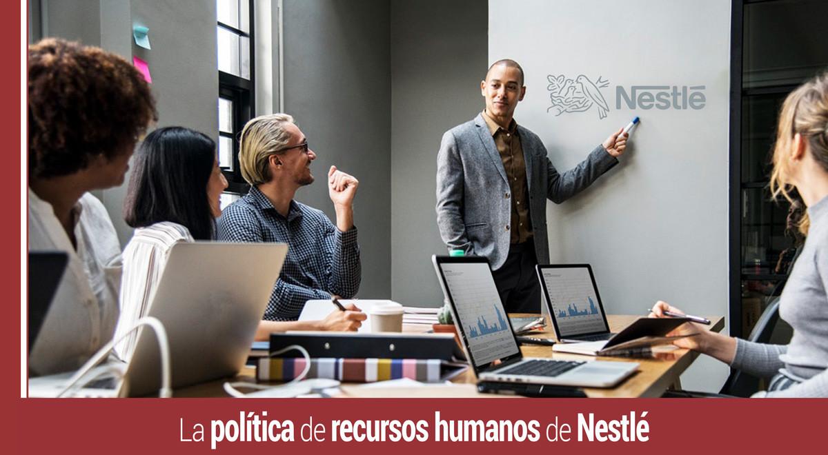 politica-de-recursos-humanos-de-nestle La política de recursos humanos de Nestlé