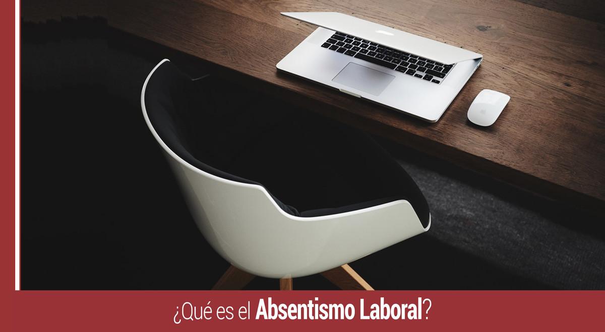 que-es-el-absentismo-laboral ¿Qué es el absentismo laboral?