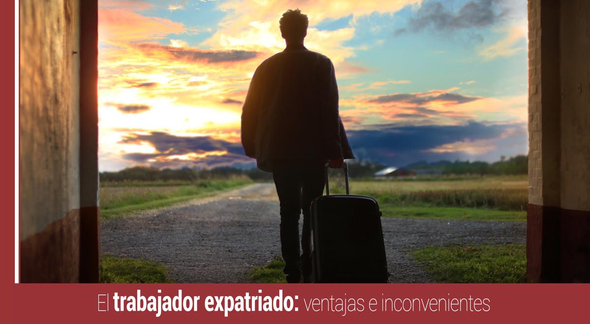 trabajador-expatriado-ventajas-inconvenientes El trabajador expatriado: ventajas e inconvenientes