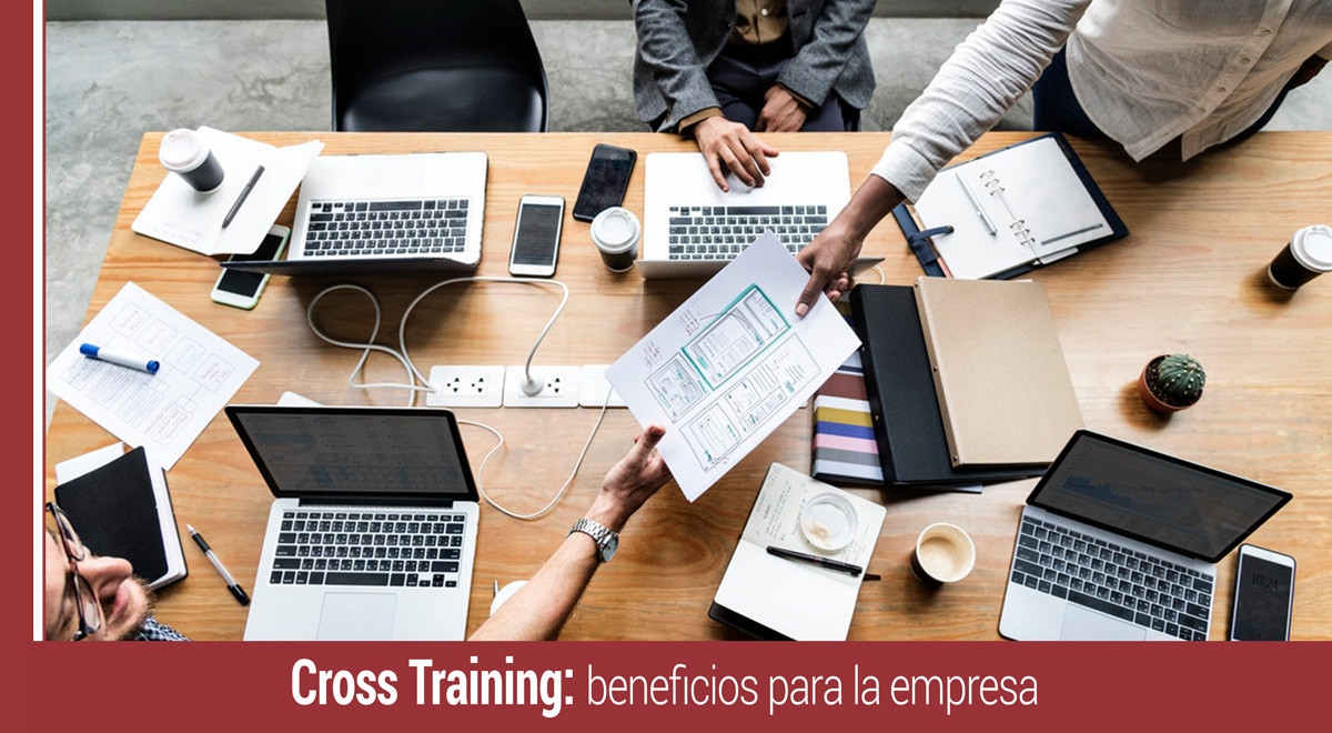 cross-training-beneficios-para-la-empresa Cross-Training: ¿Qué es y qué beneficios aporta a la organización?