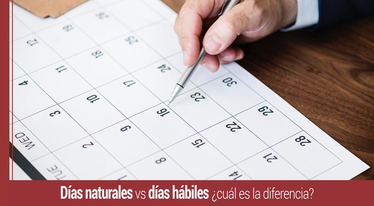 dias-naturales-dias-habiles-diferencias Días naturales vs días hábiles ¿cuál es la diferencia?