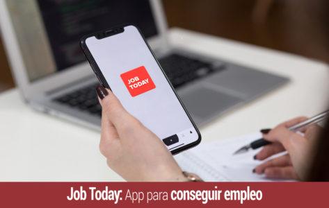 job-today-app-conseguir-empleo-473x300 Inicio