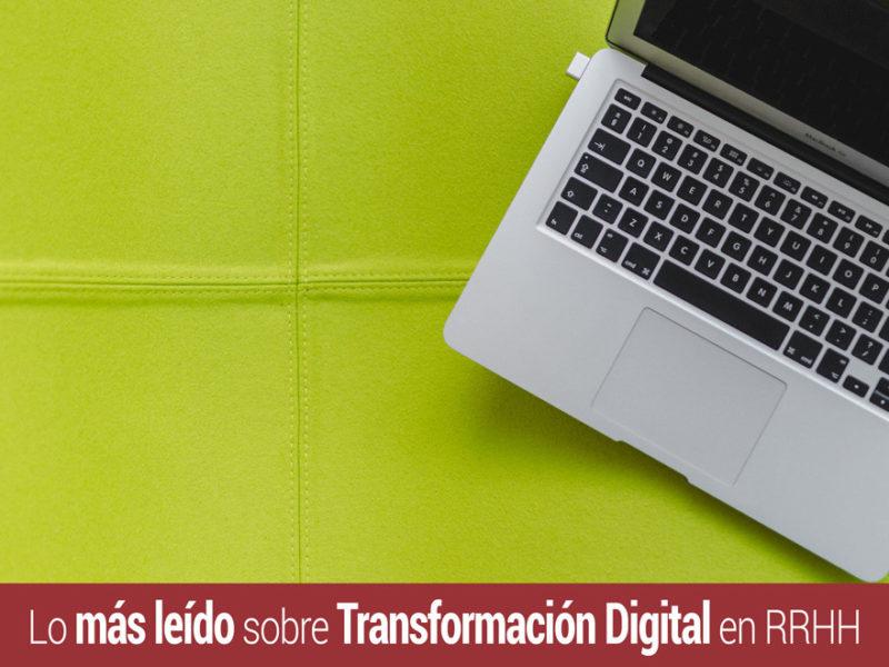 lo-mas-leido-transformacion-digital-rrhh-800x600 Transformación digital en RRHH: Lo más leído