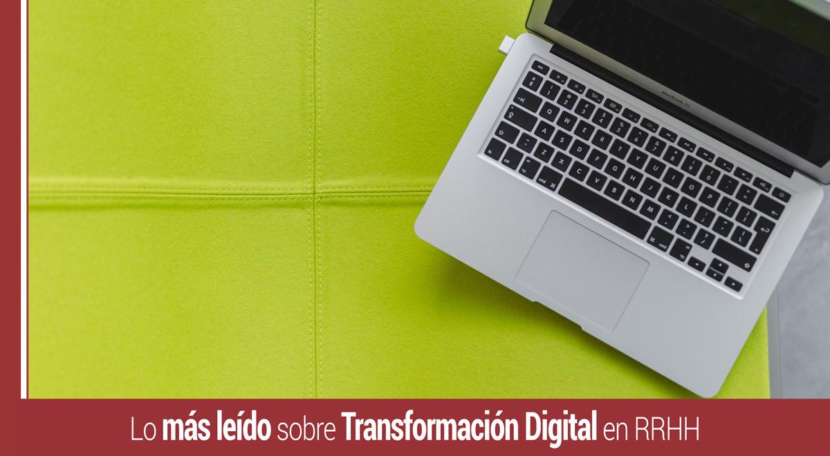 lo-mas-leido-transformacion-digital-rrhh Transformación digital en RRHH: Lo más leído