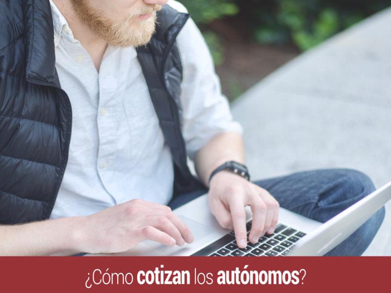 como-cotizan-autonomos-800x600 ¿Cómo cotizan los autónomos?