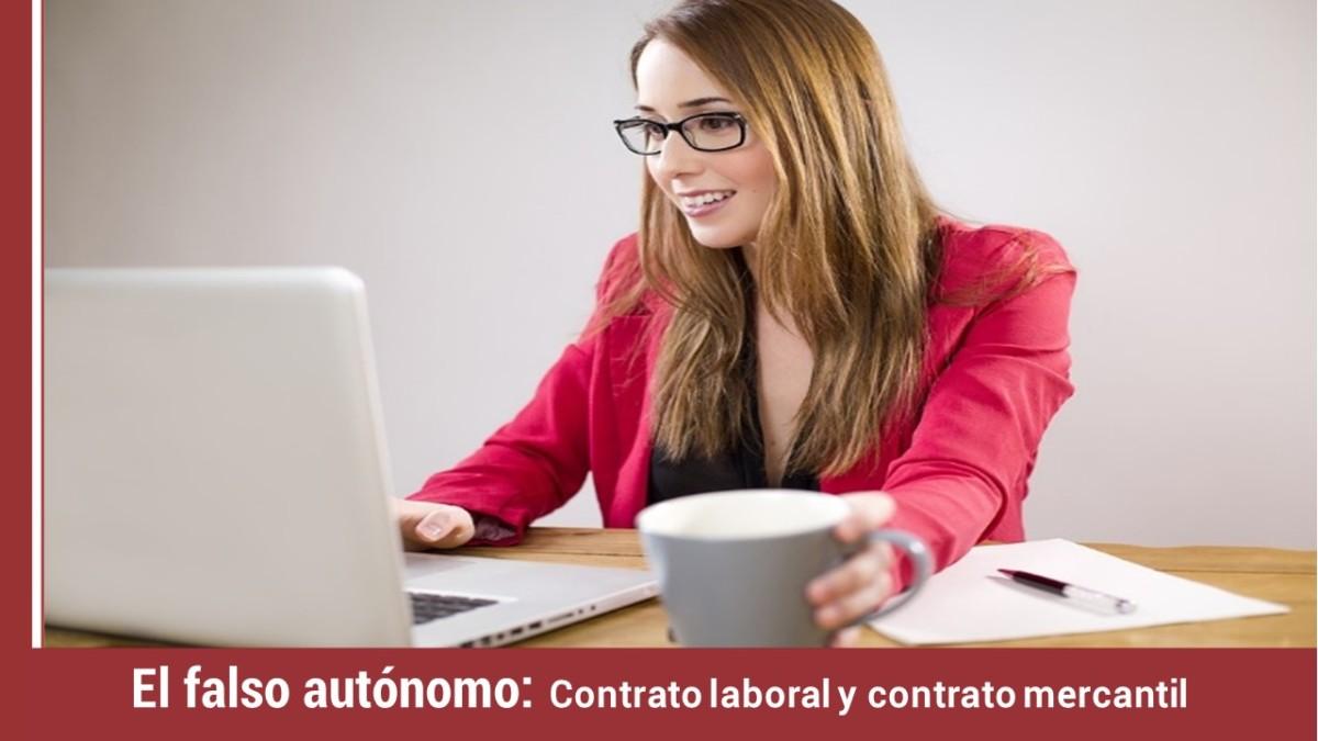falso-autonomo-contrato-laboral-contrato-mercantil- El falso autónomo: Contrato laboral y contrato mercantil