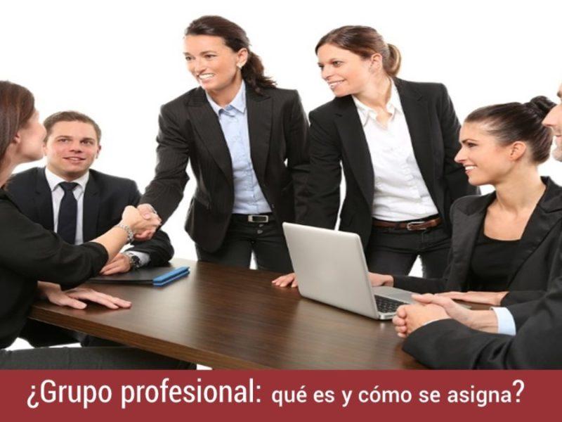 grupo-profesional-que-es-como-se-asigna-1-800x600 Grupo profesional: qué es y cómo se asigna