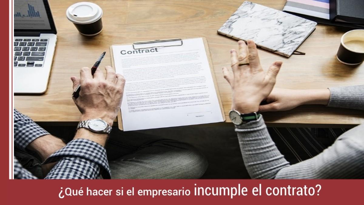 que-hacer-si-empresario-incumple-contrato-trabajo-1 ¿Qué puedo hacer si el empresario incumple el contrato de trabajo?