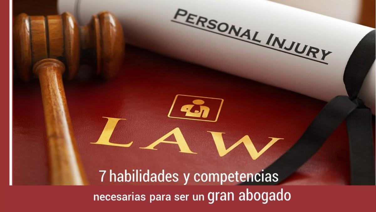 7-habilidades-competencias-gran-abogado- 7 habilidades y competencias necesarias para ser un gran abogado