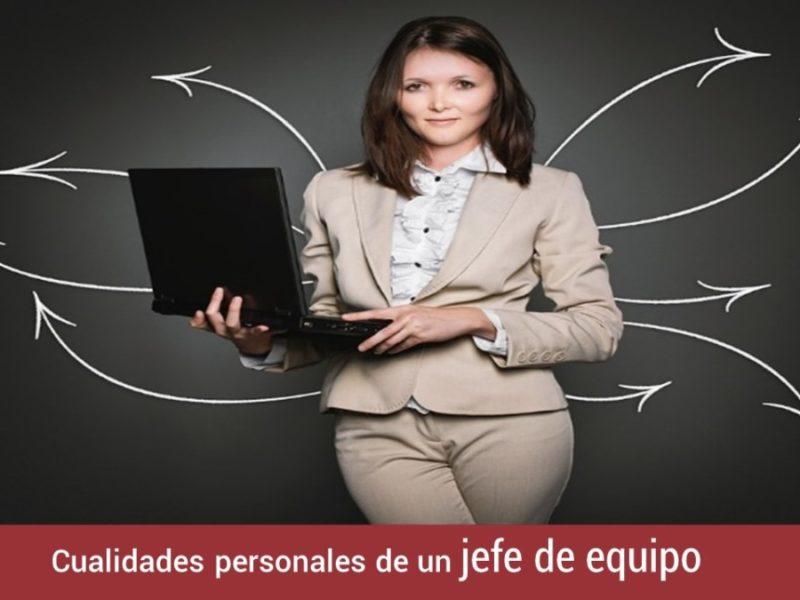 cualidades-personales-de-jefe-de-equipo-800x600 Cualidades personales de un jefe de equipo