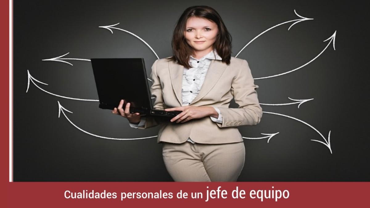 cualidades-personales-de-jefe-de-equipo Cualidades personales de un jefe de equipo
