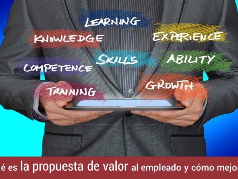 propuesta-valor-empleado-como-mejorarla-800x600 Qué es la propuesta de valor al empleado y cómo mejorarla