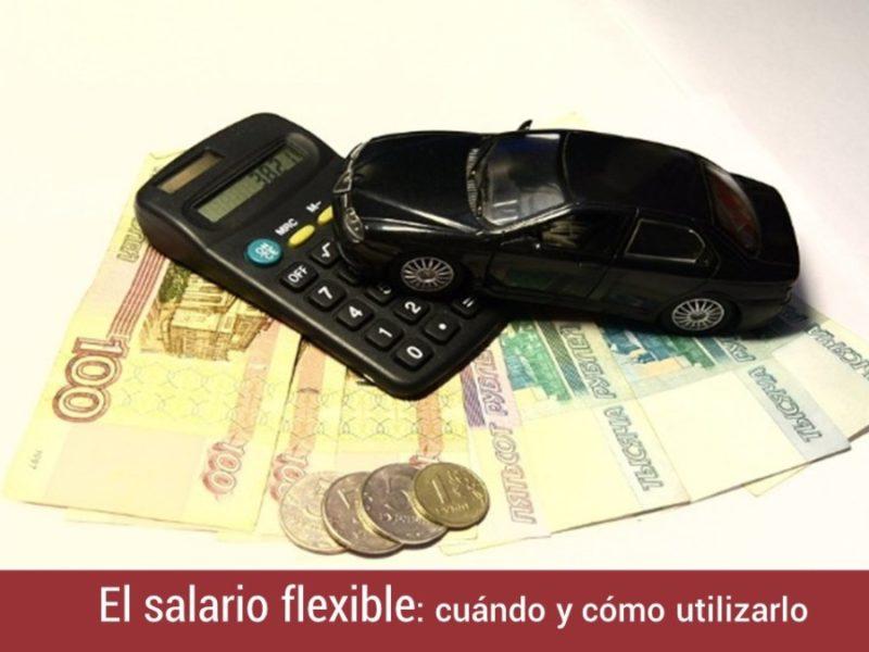 salario-flexible-cuando-como-utilizarlo-800x600 El salario flexible: cuándo y cómo utilizarlo