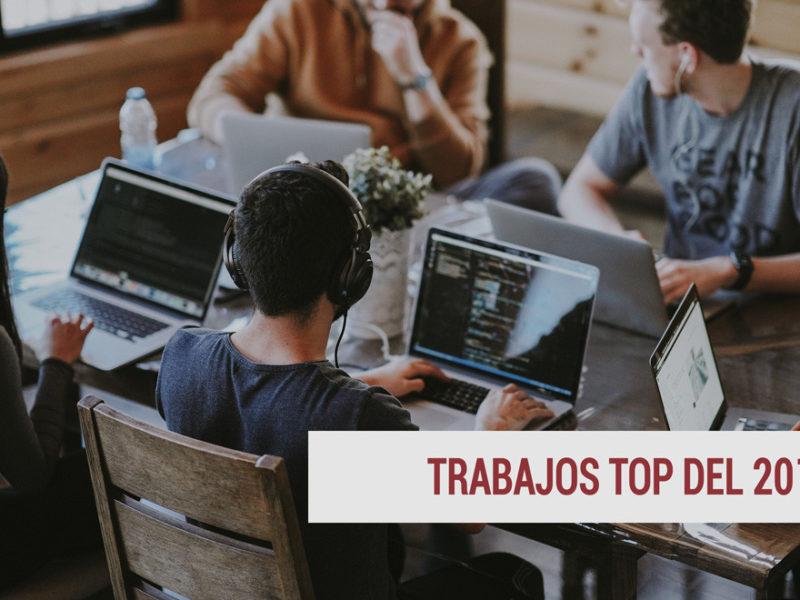 trabajo-2018-800x600 Los puestos de trabajo más buscados en 2018