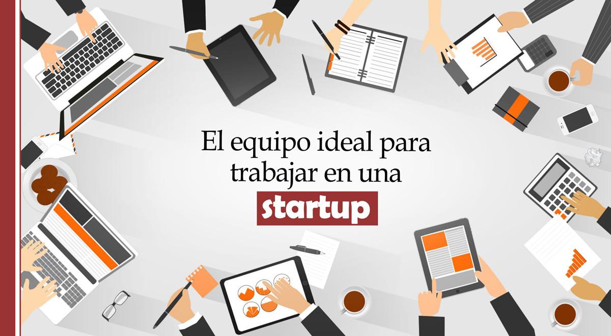 equipo-ideal-startup El equipo de trabajo ideal en tu startup con estos consejos