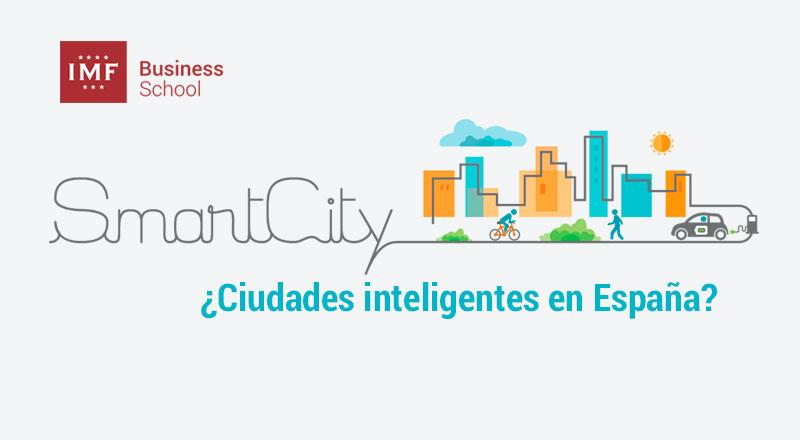 Smart City: Modelos de ciudades inteligentes en España
