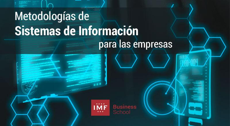 sistemas-informacion-empresas Metodología para el Desarrollo de Sistemas de Información