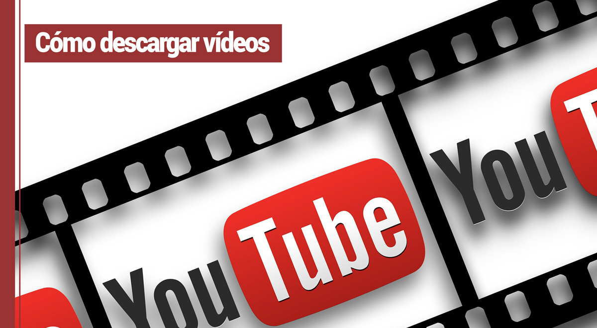 desacargar-videos-youtube Cómo descargar vídeos de YouTube