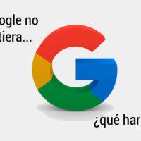 google-no-existiera-200x200 ¿Qué pasaría si Google no existiera?